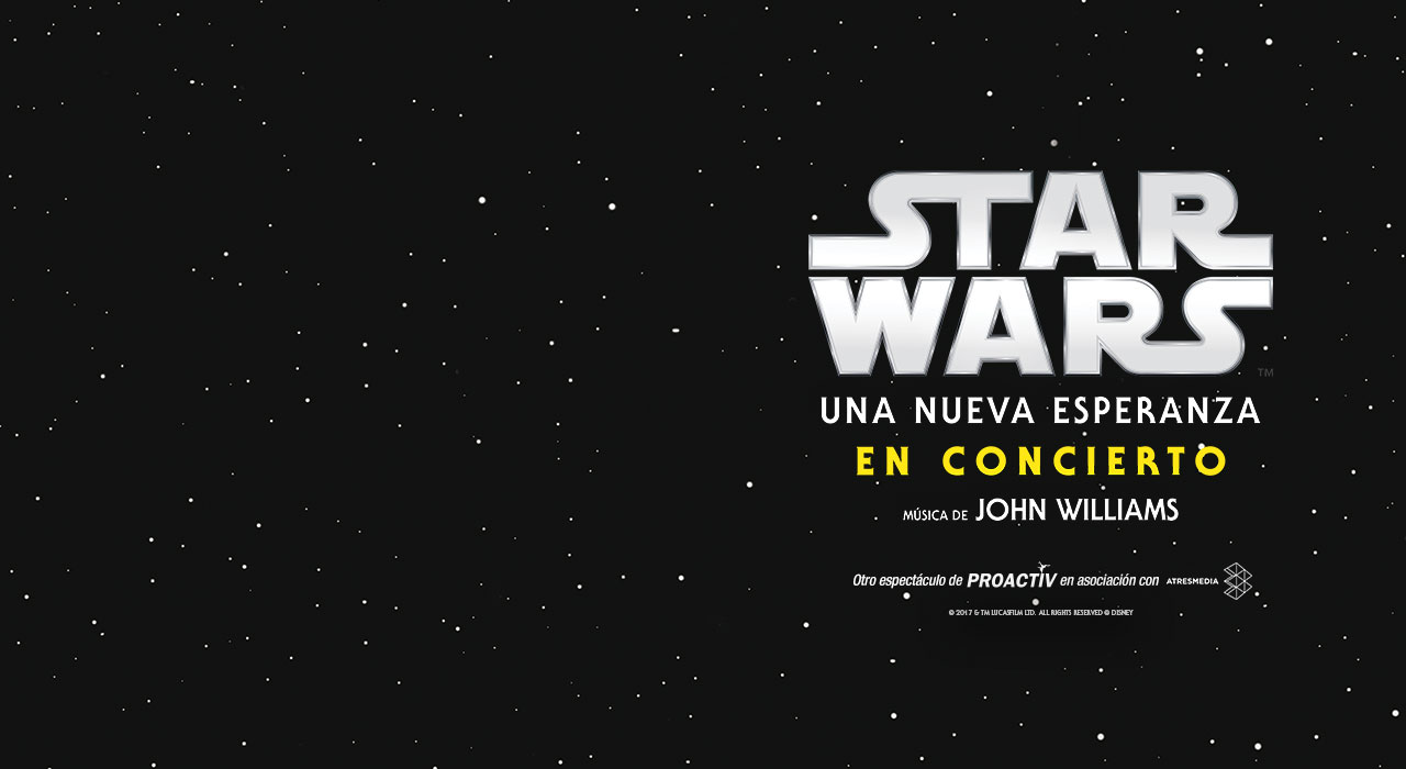 STAR WARS. Una nueva esperanza en concierto - Madrid (WiZink Center)
