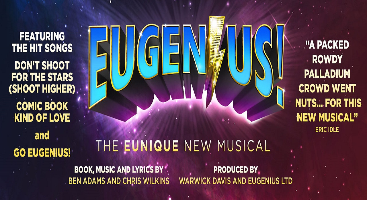Musical Eugenius! en Londres (Other Palace)