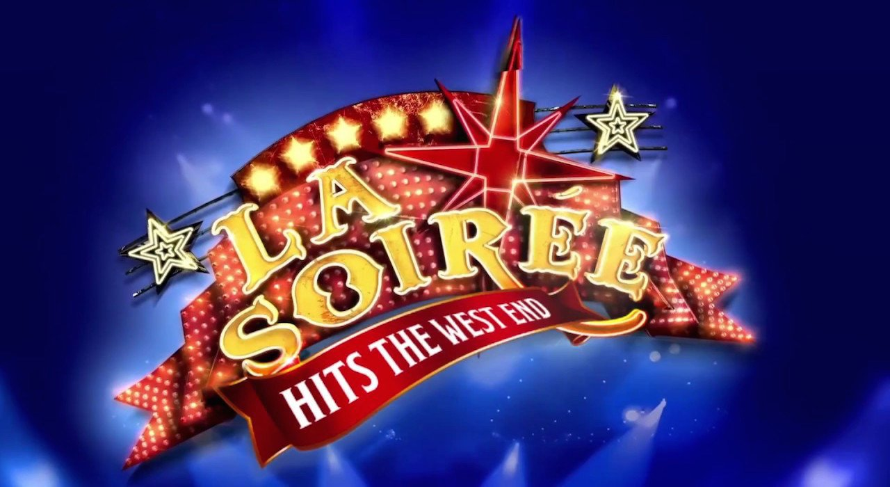 La Soirée at Aldwych Theatre, London
